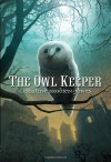 The Owl Keeper - Christine Brodien-Jones