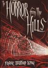 The Horror from the Hills - Frank Belknap Long