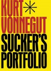 Sucker's Portfolio - Kurt Vonnegut