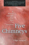 Five Chimneys: The Story of Auschwitz - Olga Lengyel