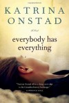 Everybody Has Everything - Katrina Onstad