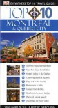 Montreal and Quebec City (Eyewitness Top 10 Travel Guide) - Gregory Gallagher