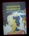 Summer Madness (Patty and Ginger Series) - Janet Lambert