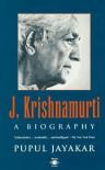 J. Krishnamurti: A Biography (Arkana) - Pupul Jayakar