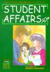 Maison Ikkoku: Student Affairs - Rumiko Takahashi