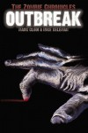 The Zombie Chronicles: Outbreak -  'Mike Keleman', 'Mark Clodi'