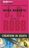 Creation in Death (In Death #25) - J. D. Robb