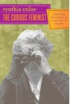 The Curious Feminist: Searching for Women in a New Age of Empire - Cynthia Enloe