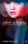 Miłość alchemika - Avery Williams