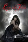 Love is Fear (Valerie Dearborn, #2) - Caroline Hanson