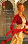 Married: The Virgin Widow - Deborah Hale