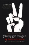 Johnny Got His Gun - Dalton Trumbo, Cindy Sheehan, Ron Kovic