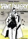 Saint-Exupéry : le dernier vol - Hugo Pratt