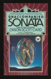 Unaccompanied Sonata - Orson Scott Card