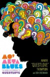 Mo' Meta Blues: The World According to Questlove - Ahmir Questlove Thompson, Ben Greenman