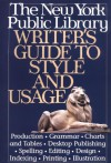 New York Public Library Writer's Guide to Style and Usage - Andrea Sutcliffe, New York Public Library