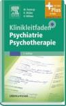 Klinikleitfaden Psychiatrie Psychotherapie: mit Zugang zum Elsevier-Portal -