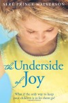 The Underside of Joy - Seré Prince Halverson