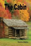 The Cabin - Donna Foley Mabry