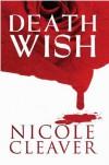 Death Wish - Nicole Cleaver