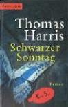 Schwarzer Sonntag - Thomas Harris, Jürgen Abel, Ulla H. de Herrera