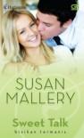 Sweet Talk (Bisikan Termanis ) - Susan Mallery