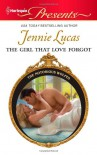 The Girl that Love Forgot - Jennie Lucas