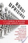 Robot Uprisings - Daniel H. Wilson