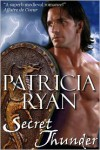 Secret Thunder (Perigueux Family Series #1) - Patricia Ryan