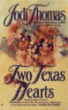 Two Texas Hearts - Jodi Thomas