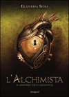 L'alchimista. Il destino dei gargoyle - Ekaterina Sedia