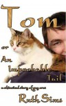Tom or An Improbable Tail - Ruth Sims