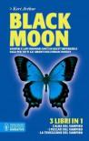 Black moon: L'alba del vampiro-I peccati del vampiro-La tentazione del vampiro - Keri Arthur