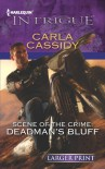 Scene of the Crime: Deadman's Bluff - Carla Cassidy