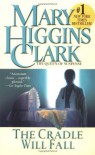 The Cradle Will Fall - Mary Higgins Clark