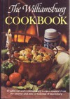 The Williamsburg Cookbook: Traditional and Contemporary Recipes Initially Compiled and Adapted by Letha Booth and the Staff of Colonial Williamsburg - Letha Booth, Leetha Booth