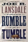 Rumble Tumble - Joe R. Lansdale