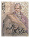 The Marquis de Sade - Donald Thomas