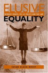 Elusive Equality: Women's Rights, Public Policy, and the Law - Susan Gluck Mezey