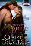 The Mercenary's Bride - Claire Delacroix