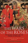 A Brief History of the Wars of the Roses (Brief Histories) - Desmond Seward