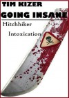 going insane - Tim Kizer