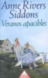 Veranos apacibles - Anne Rivers Siddons