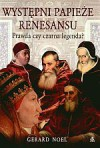 Występni papieże renesansu - Gerard Noel