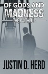 Of Gods and Madness: The Faithful - Justin D. Herd