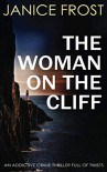 The Woman on the Cliff - Janice Frost