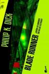 Blade Runner: ¿Sueñan los androides con ovejas eléctricas? - Philip K. Dick