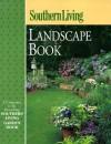 Landscape Book (Southern Living) - Steve Bender