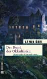 Der Bund der Okkultisten - Armin Öhri