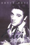 The Elvis: The Hollywood Years - David Bret